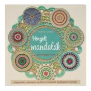 Horgolt Mandalák - 30 különleges minta - horgolás minta könyv