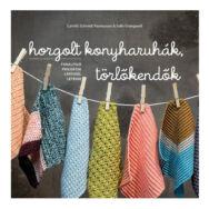 Horgolt konyharuhák, törlőkendők - horgolás minta könyv