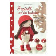 Pupinett, az én babám - baba horgolós könyv - Isabelle Kessedjian - 01